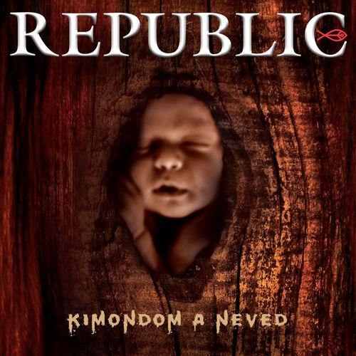 REPUBLIC: Kimondom a neved