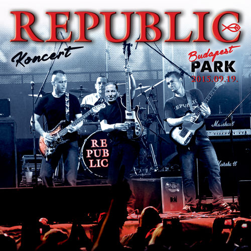 REPUBLIC: Koncert Budapest Park 2015.09.19.