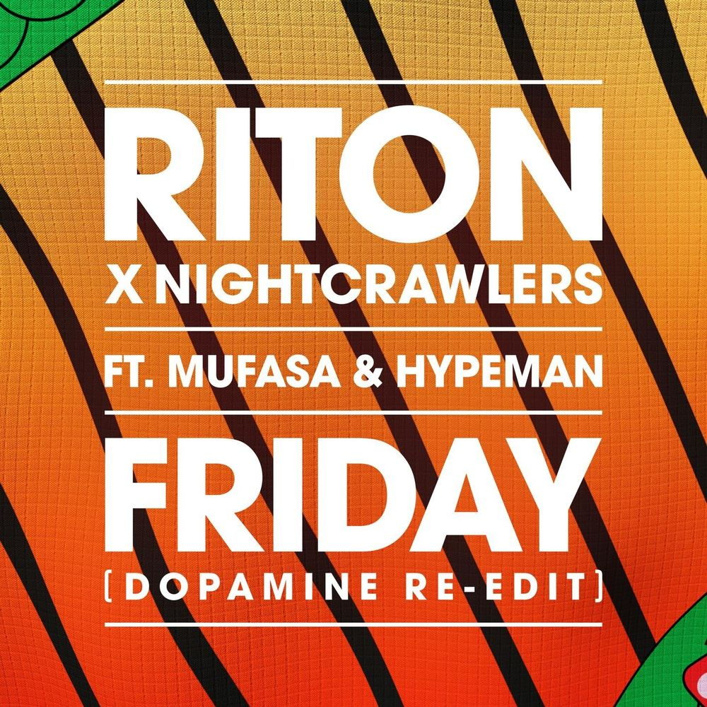 RITON x NIGHTCRAWLERS feat. MUFASA & HYPEMAN: Friday