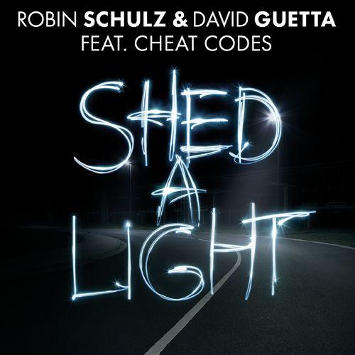 ROBIN SCHULZ & DAVID GUETTA feat. CHEAT CODES: Shed A Light