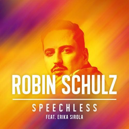 ROBIN SCHULZ feat. ERIKA SIROLA: Speechless