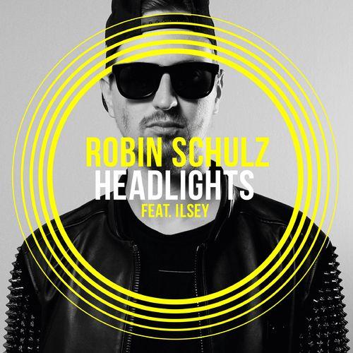 ROBIN SCHULZ feat. ILSEY: Headlights