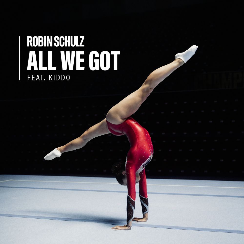 ROBIN SCHULZ feat. KIDDO: All We Got