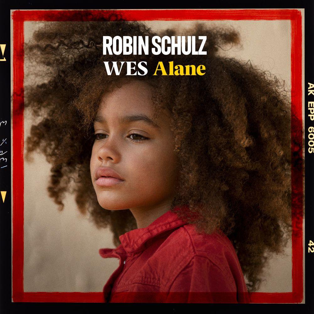 ROBIN SCHULZ & WES: Alane