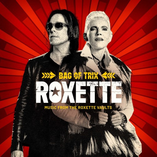ROXETTE: Bag Of Trix (Music From Tthe Roxette Vaults)