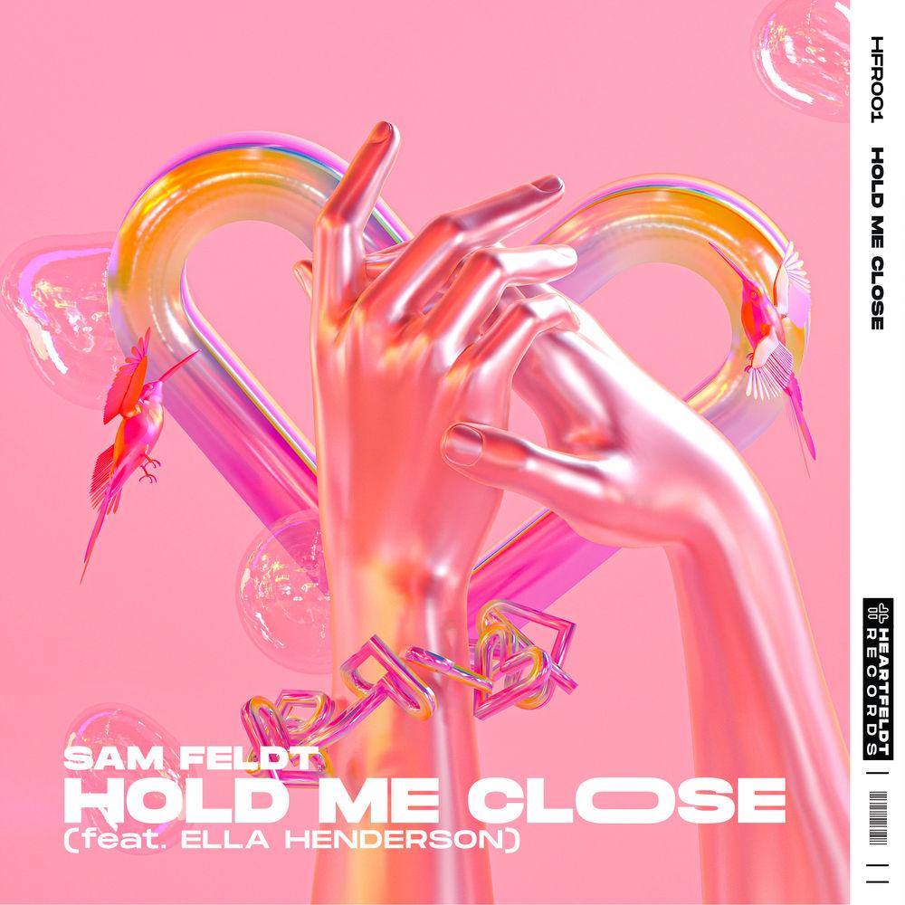 SAM FELDT feat. ELLA HENDERSON: Hold Me Close