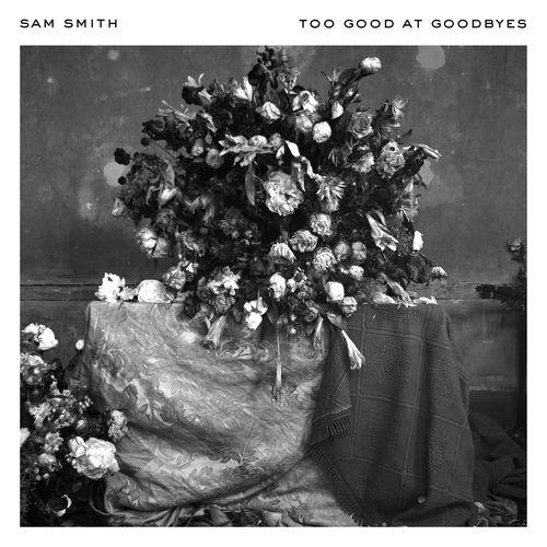 SAM SMITH: Too Good At Goodbyes