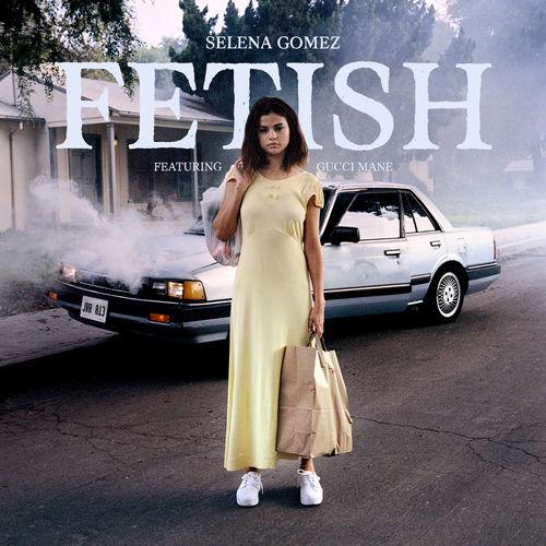 SELENA GOMEZ feat. GUCCI MANE: Fetish