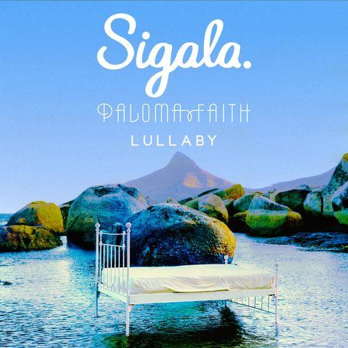 SIGALA x PALOMA FAITH: Lullaby
