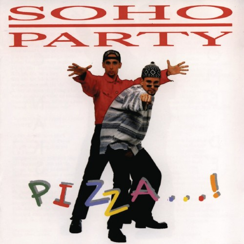 SOHO PARTY: Pizza
