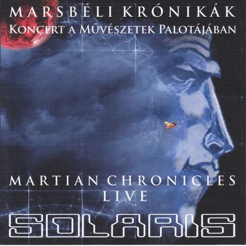 SOLARIS: Marsbéli krónikák - Live (2014.10.26. MÜPA)