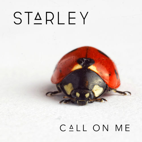 STARLEY: Call On Me