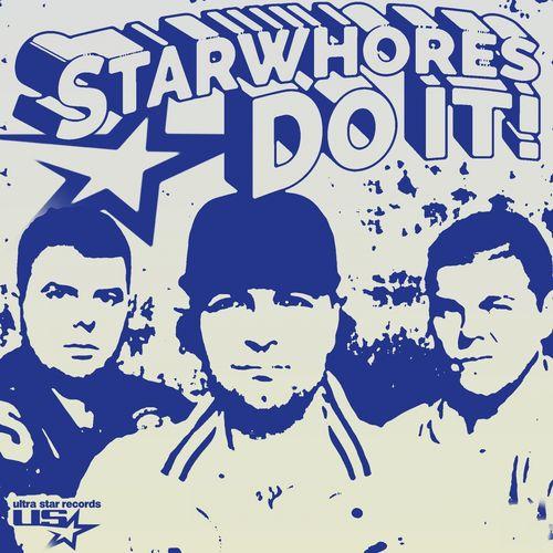 STARWHORES: Do It!