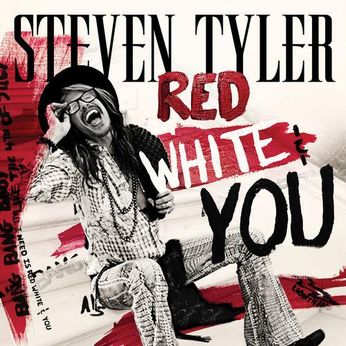 STEVEN TYLER: Red, White & You