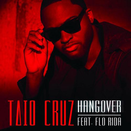 TAIO CRUZ feat. FLO RIDA: Hangover
