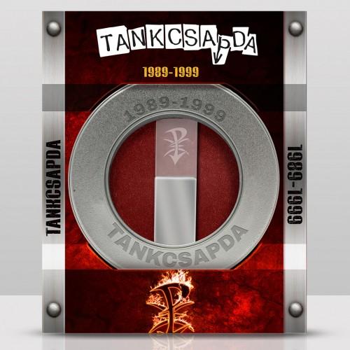 TANKCSAPDA: 1989-1999