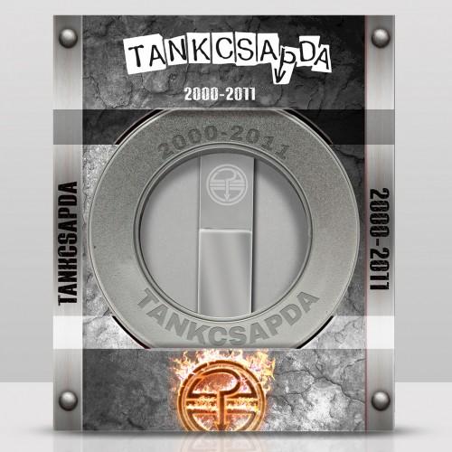 TANKCSAPDA: 2000-2011