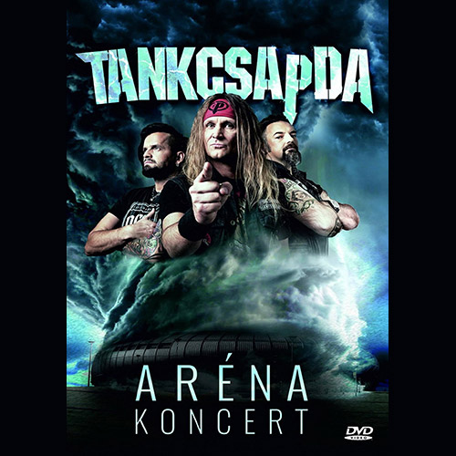 TANKCSAPDA: Aréna Koncert