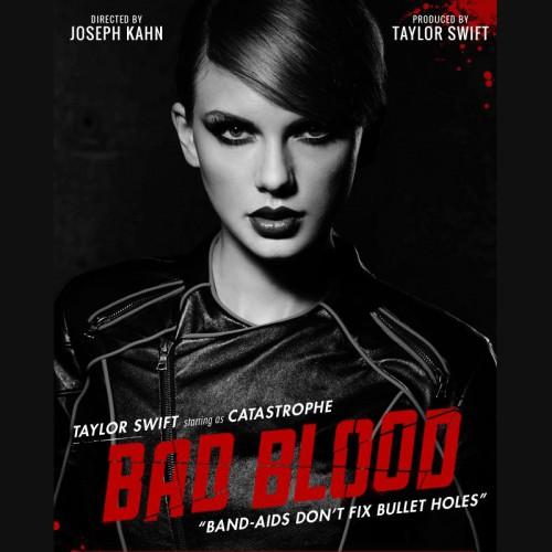 TAYLOR SWIFT feat. KENDRICK LAMAR: Bad Blood