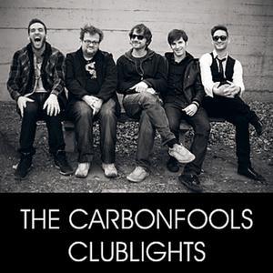 THE CARBONFOOLS: Club Lights