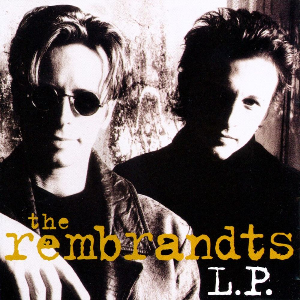 THE REMBRANDTS: I'll Be There For You
