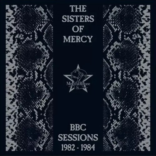 THE SISTERS OF MERCY: BBC Sessions 1982-1984