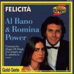 AL BANO & ROMINA POWER: Felicità