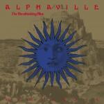 ALPHAVILLE: The Breathtaking Blue