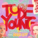 ANNE MARIE feat. DOJA CAT: To Be Young