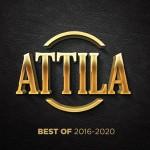 ATTILA: Best Of 2016-2020
