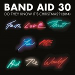 BAND AID 30: Do They Know It's Christmas? (2014)