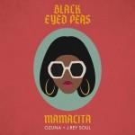 BLACK EYED PEAS feat. OZUNA & J. REY SOUL: Mamacita