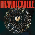 BRANDI CARLILE: A Rooster Says