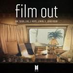 BTS: Film Out