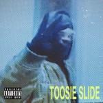 DRAKE: Toosie Slide