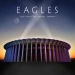 EAGLES: Live From The Forum - MMXVIII