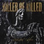 KILLER BE KILLED: Reluctant Hero