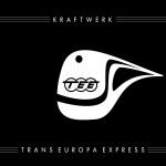 KRAFTWERK: Trans Europa Express