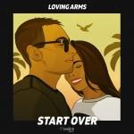 LOVING ARMS: Start Over