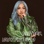 MABEL: Boyfriend