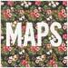MAROON 5: Maps