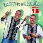 MATYI ÉS A HEGEDŰS: Best of 18