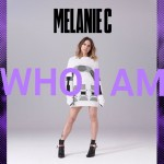 MELANIE C: Who I Am