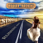MODERN TRACKING: Running Away