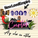NEW LEVEL EMPIRE x CURTIS: Az első és utolsó