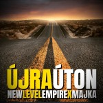 NEW LEVEL EMPIRE x MAJKA: Újra úton