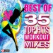 POWER MUSIC WORKOUT: Best of 35 Top Hits Workout Mixes