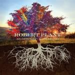 ROBERT PLANT: Digging Deep: Subterranea