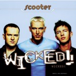 SCOOTER: Wicked