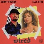 SONNY FODERA & ELLA EYRE: Wired